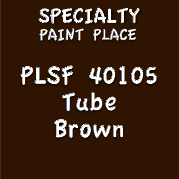 PLSF40105 tube brown